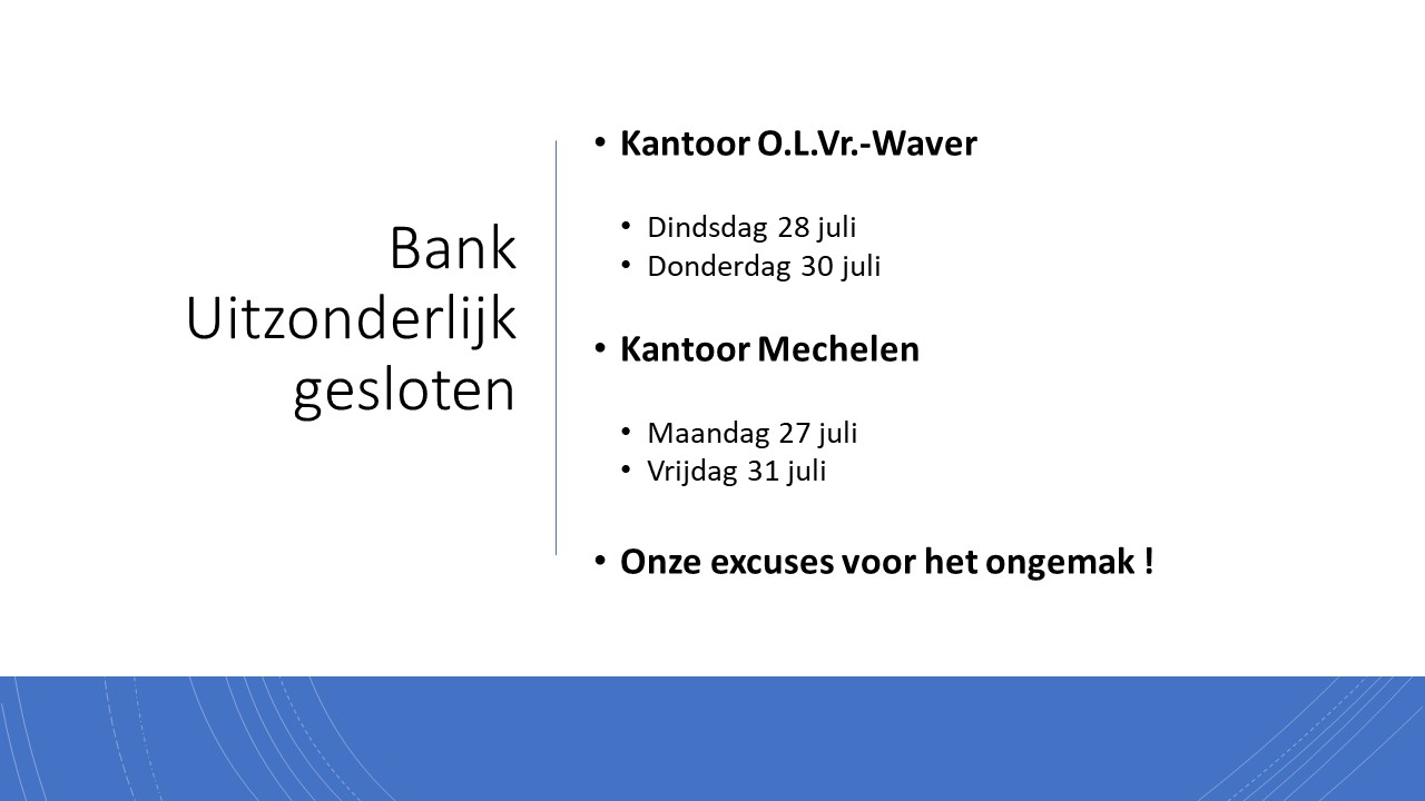Bank Uitzonderlijk gesloten